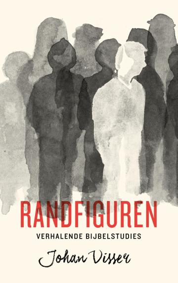 Randfiguren, een boek uit de verhalende Bijbelstudies serie