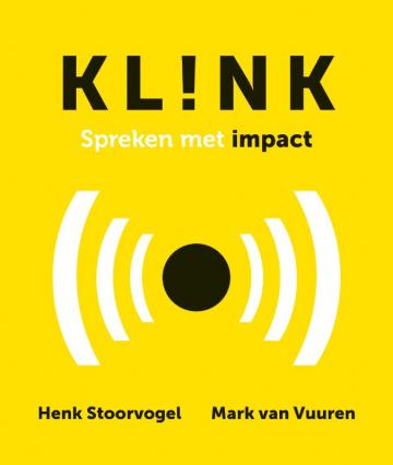 het boek KL!NK Spreken met impact van Henk Stoorvogel en Mark van Vuuren