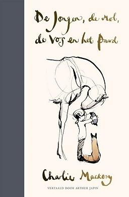 Het boek de jongen, de mol, de vos en het paard van Charlie Mackesy. Nummer 1 van januari