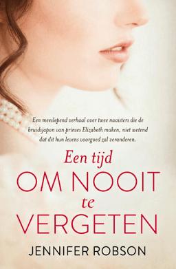 Het boek een tijd om nooit te vergeten van Jennifer Robson