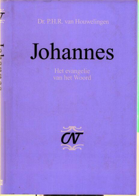 Evangelisten van Johannes 3e commentaar geschreven door P.H.R. van Houwelingen