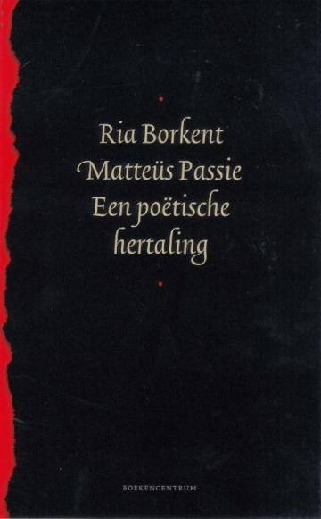 Mattëus Pasie, een boek met poëzie van Ria Borkent