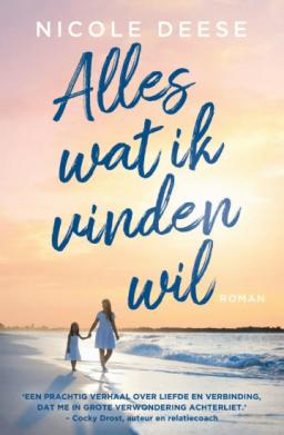 Het boek Alles wat ik vinden wil van Nicole Deese