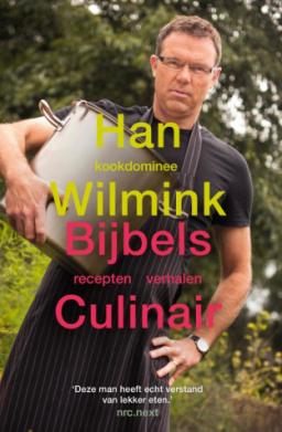 Het boek Bijbels culinair van Han Wilmink
