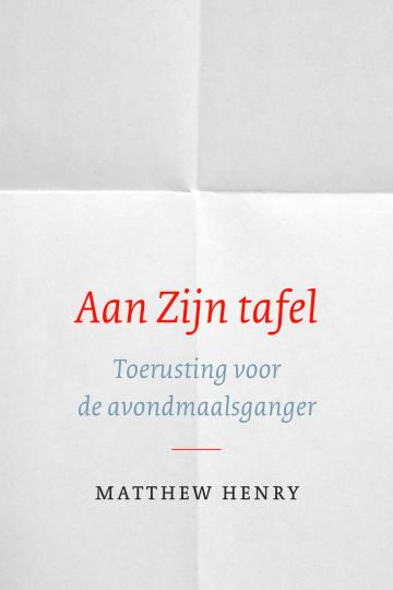 Het boek aan zijn tafel van Matthew Henry