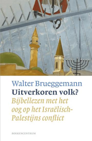 Het boek Uitverkoren volk van Walter Brueggemann