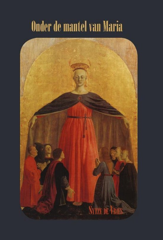 Onder de mantel van Maria